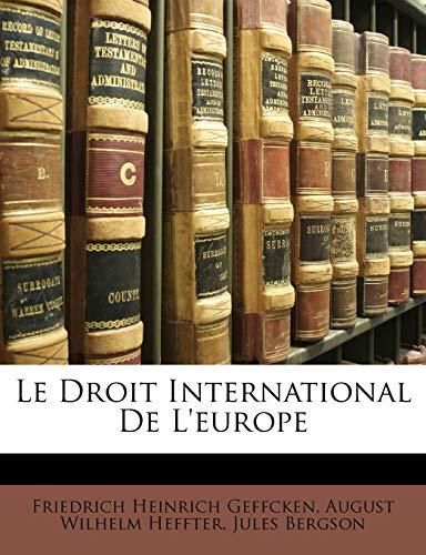 9781146319454: Le Droit International De L'europe (German Edition)