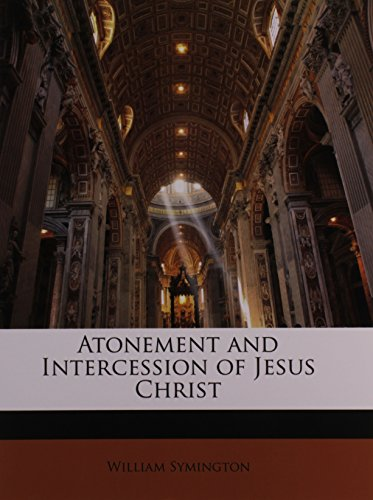 9781146377669: Atonement and Intercession of Jesus Christ