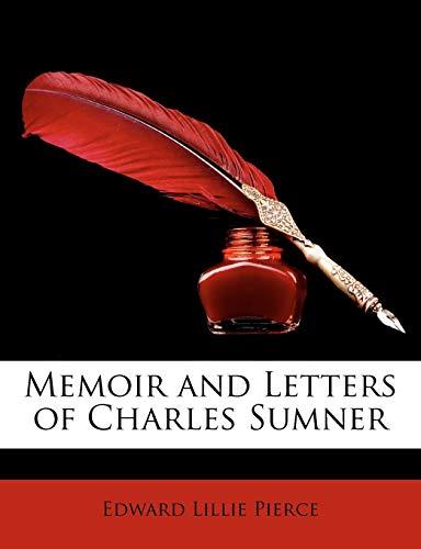 9781146384872: Memoir and Letters of Charles Sumner