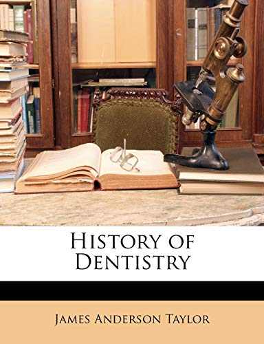 9781146396332: History of Dentistry