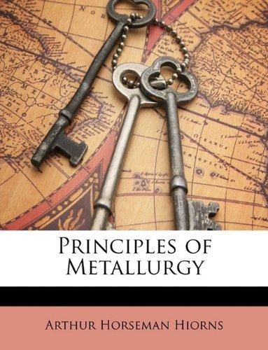 9781146448420: Principles of Metallurgy