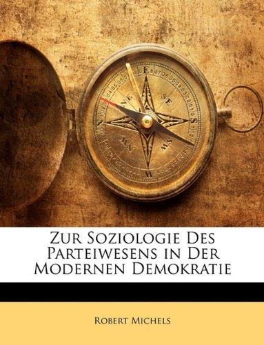 9781146553223: Zur Soziologie Des Parteiwesens in Der Modernen Demokratie