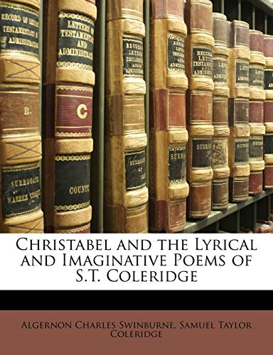 9781146601078: Christabel and the Lyrical and Imaginative Poems of S.T. Coleridge