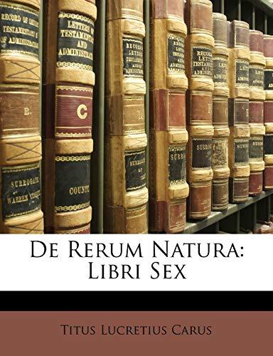 9781146666091: De Rerum Natura: Libri Sex