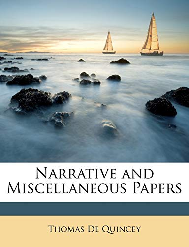 9781146699334: Narrative and Miscellaneous Papers