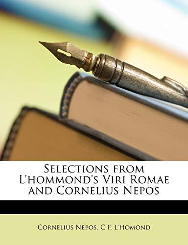 9781146722926: Selections from L'hommond's Viri Romae and Cornelius Nepos