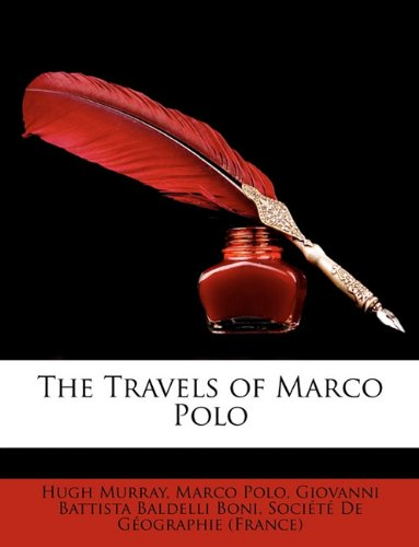 9781146761468: The Travels of Marco Polo