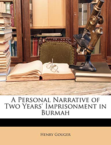 9781146762267: A Personal Narrative of Two Years' Imprisonment in Burmah