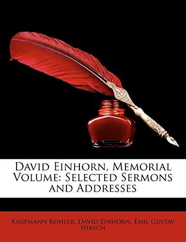 9781146842686: David Einhorn, Memorial Volume: Selected Sermons and Addresses
