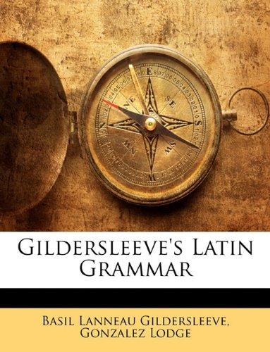 9781146888097: Gildersleeve's Latin Grammar