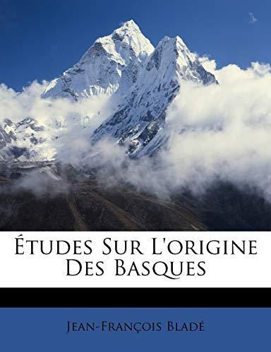 9781146926522: Études Sur L'origine Des Basques (French Edition)