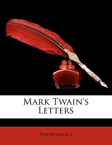 9781146962575: Mark Twain's Letters