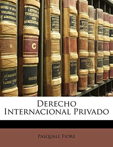 9781146995849: Derecho Internacional Privado (Spanish Edition)