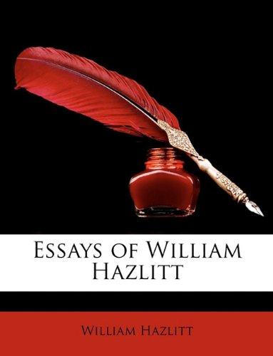 9781147038088: Essays of William Hazlitt