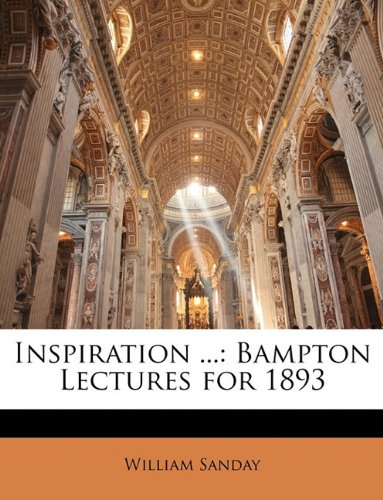 9781147051698: Inspiration ...: Bampton Lectures for 1893