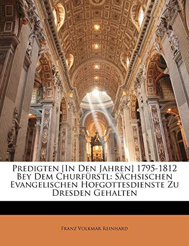 9781147150483: Auszüge aus eingen im Jahre 1797 bei dei Kürfürstlich Sächsischen evangelischen Hofgottesdienste zu Dresend gehaltenen Predigten (German Edition)