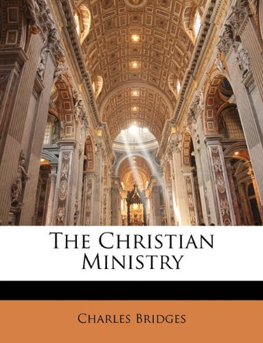 9781147152494: The Christian Ministry