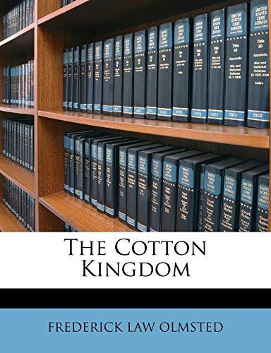 9781147156539: The Cotton Kingdom
