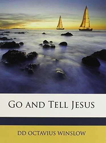 9781147195002: Go and Tell Jesus