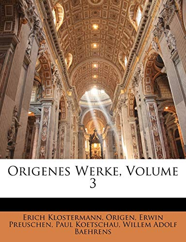 9781147257687: Origenes Werke, Volume 3