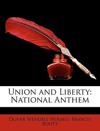 9781147528664: Union and Liberty: National Anthem