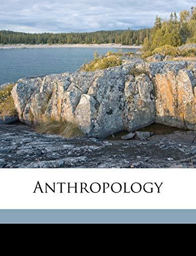 9781147586480: Anthropology
