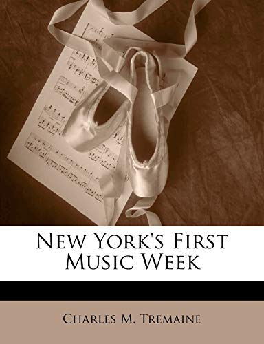 9781147598223: New York's First Music Week