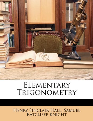 9781147640335: Elementary Trigonometry