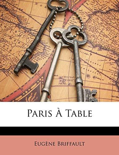 9781147689563: Paris À Table (French Edition)