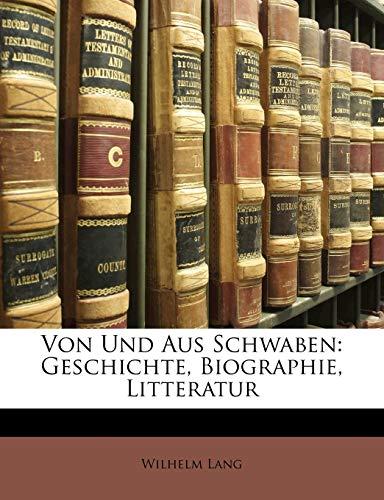 9781147863383: Von Und Aus Schwaben: Geschichte, Biographie, Litteratur, F Nftes Heft