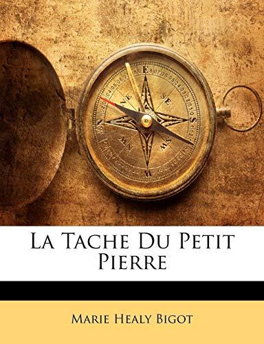 9781147931594: La Tache Du Petit Pierre