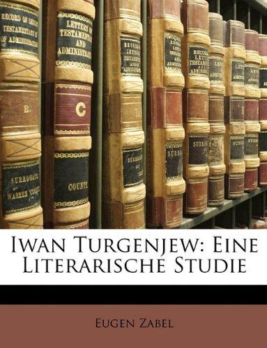 9781148092546: Iwan Turgenjew: Eine Literarische Studie
