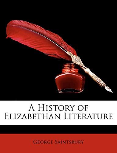 9781148104393: A History of Elizabethan Literature
