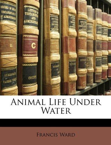9781148196367: Animal Life Under Water