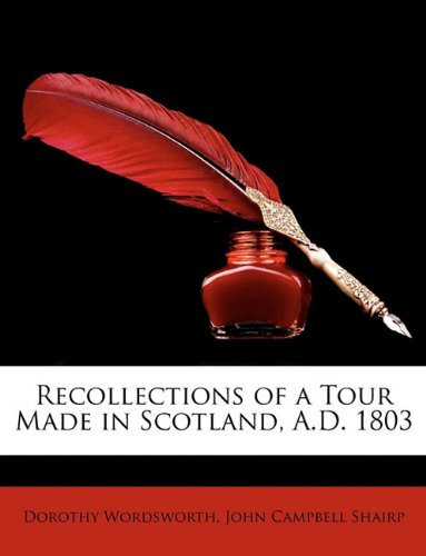 9781148240534: Recollections of a Tour Made in Scotland, A.D. 1803