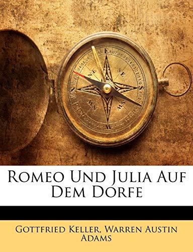 9781148291857: Romeo Und Julia Auf Dem Dorfe