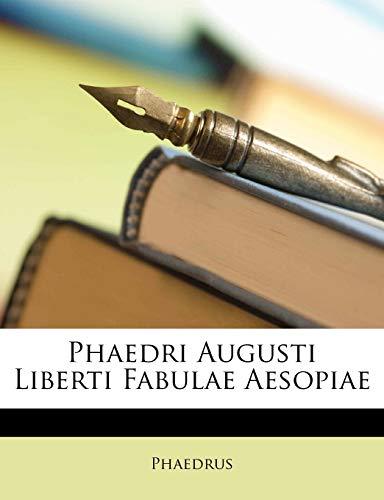 9781148347943: Phaedri Augusti Liberti Fabulae Aesopiae (Latin Edition)
