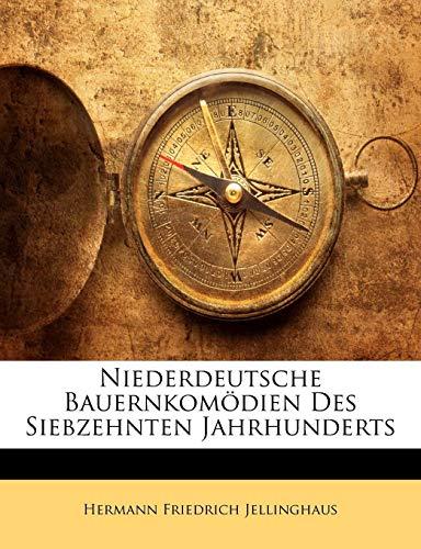 9781148375694: Niederdeutsche Bauernkomodien Des Siebzehnten Jahrhunderts