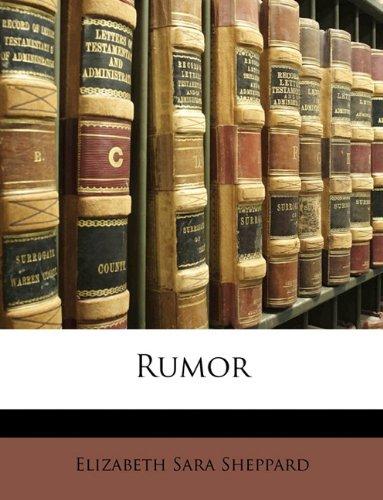 Rumor by Elizabeth Sara Sheppard 2010 Paperback: Elizabeth Sara Sheppard