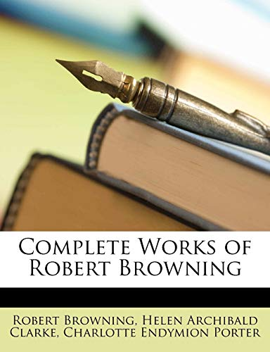 9781148404882: Complete Works of Robert Browning