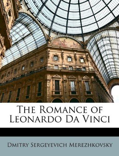 9781148426488: The Romance of Leonardo Da Vinci