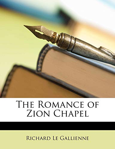 9781148466101: The Romance of Zion Chapel