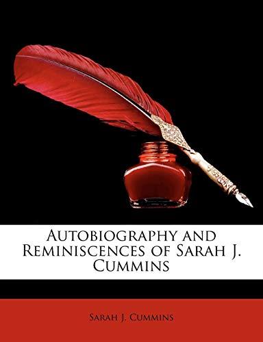9781148486697: Autobiography and Reminiscences of Sarah J. Cummins