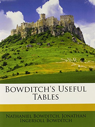 9781148506999: Bowditch's Useful Tables