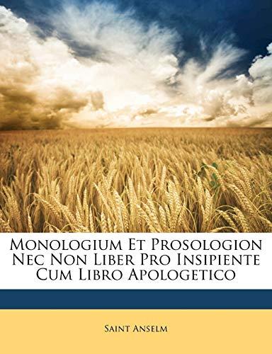 Monologium Et Prosologion Nec Non Liber Pro
