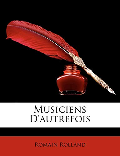 9781148654119: Musiciens D'Autrefois