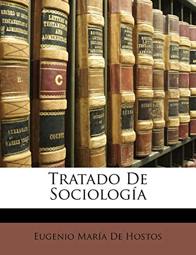 Tratado de Sociologi by Eugenio Maria De: Eugenio Maria De