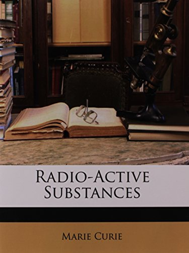 9781148744568: Radio-Active Substances