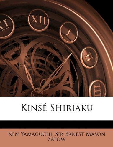 9781148794228: Kinsé Shiriaku