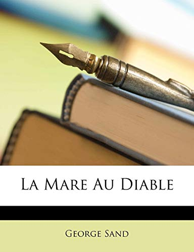 9781148831848: La Mare Au Diable (French Edition)